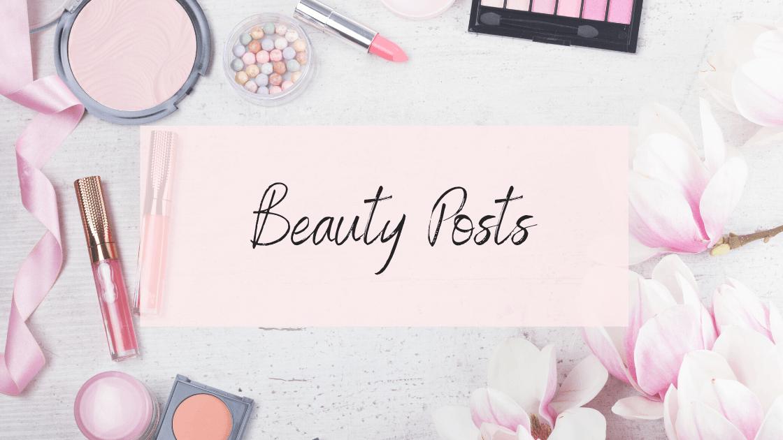 Beauty Posts